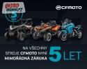 5 let záruka na všechny stroje CFmoto